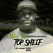 Top Shelf by 7 MILE CLEE
