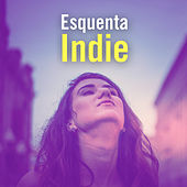Esquenta Indie by Various Artists