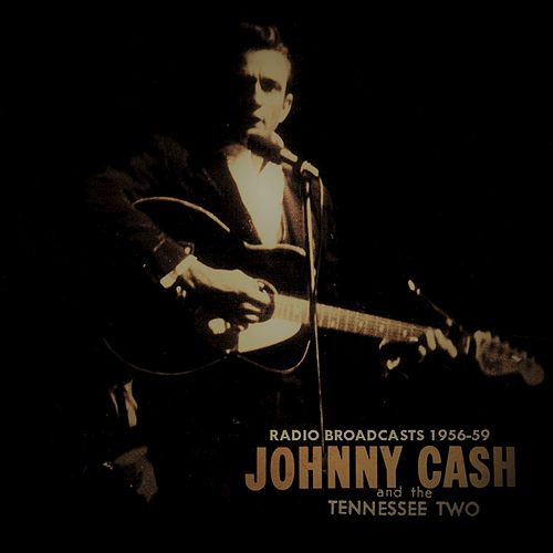 Radio Broadcasts 1956-59 by Johnny Cash