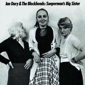 Sueperman's Big Sister von Ian Dury