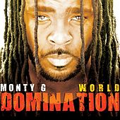 World Domination by Monty G