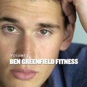 Ben Greenfield Fitness Volume 3: Episodes 41-60 by BenGreenfieldFitness