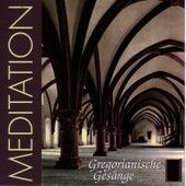 Meditation - Gregorianische Gesänge von The Church - Brothers