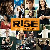 Rise Season 1: The Album by Rise Cast