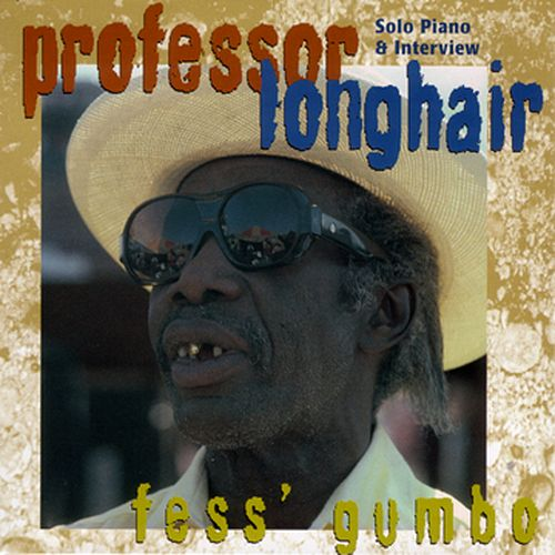 Fess' Gumbo by Professor Longhair