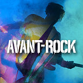 Avant-Rock by Various Artists