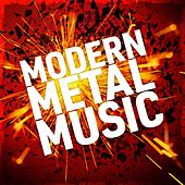 Modern Metal Music by Various Artists