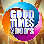 Good Times 2000's de Various Artists