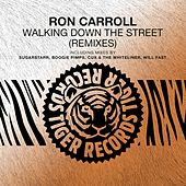 Walking Down the Street (Remixes) by Ron Carroll