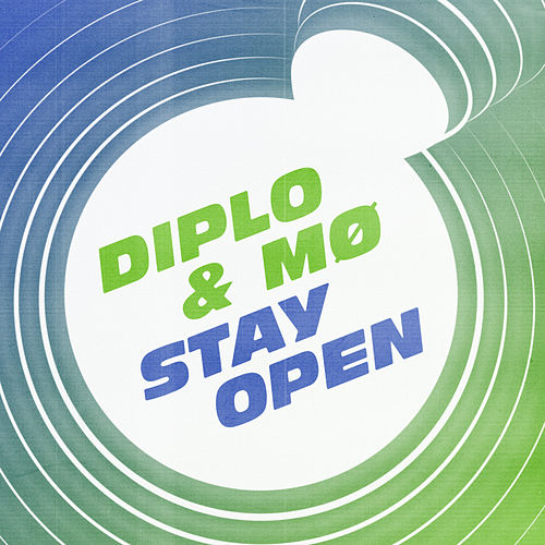 Stay Open by Diplo & Mø