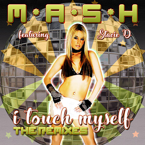 I Touch Myself: The Remixes by Mash