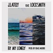 By My Lonely (feat. Locksmith) by J. Lately