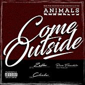 Come Outside (Music from the Motion Picture Soundtrack) by Ze11a
