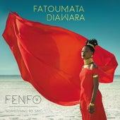 Fenfo by Fatoumata Diawara
