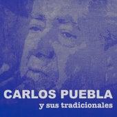 Carlos Puebla y sus Tradicionales (Remasterizado) by Carlos Puebla