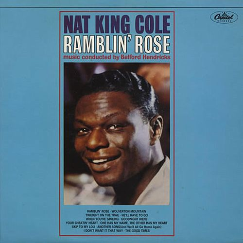 Ramblin' Rose [Capitol] by Nat King Cole