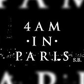 4 Am in Paris by Step Brothers