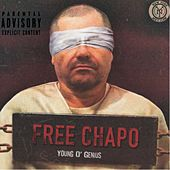 Free Chapo by Young O'Genius