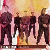 Fresh Takes (Live) by Lakeside