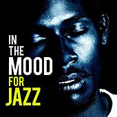 In the Mood for Jazz by Various Artists