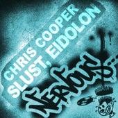 Slust, Eidolon by Chris Cooper