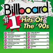 Billboard: #1 Hits Of The 90's by Various Artists