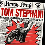 Nervous Nitelife: Tom Stephan van Tom Stephan