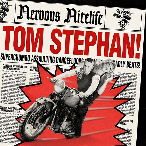 Nervous Nitelife: Tom Stephan by Various Artists