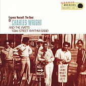 Express Yourself: The Best Of Charles Wright And The Watts 103rd Street Rhythm Band de Charles Wright and the Watts 103rd Street Rhythm Band