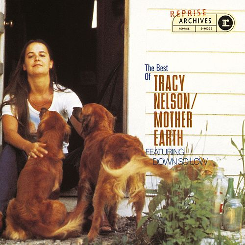The Best Of Tracy Nelson/Mother Earth by Tracy Nelson