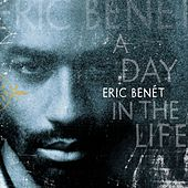 A Day In The Life de Eric Benèt