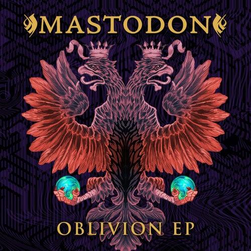 Oblivion EP by Mastodon