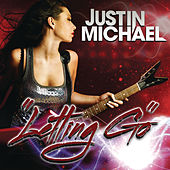 Letting Go by Justin Michael