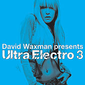 Ultra Electro 3 by Various Artists