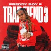 Trap Fiend, Vol. 3 by Preddy Boy P