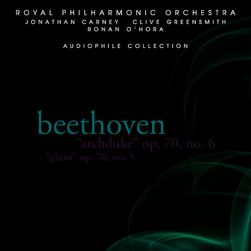 Beethoven: Archduke & Ghost Piano Trios by Royal Philharmonic Chamber Ensemble
