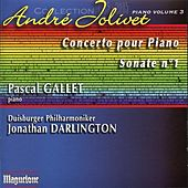 Jolivet: Sonata No. 1 & Concerto for Piano and Orchestra de Pascal Gallet