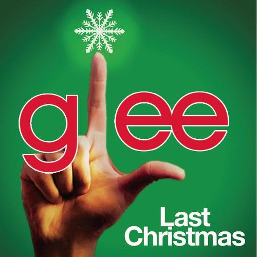 Last Christmas (Glee Cast Version) by Glee Cast