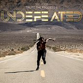 Trust the Process II: Undefeated von Ace Hood
