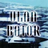 Ulan Bator by Ulan Bator