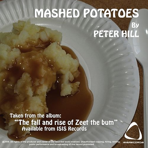 Mashed Potatoes by Peter Hill