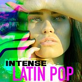 Intense Latin Pop de Various Artists