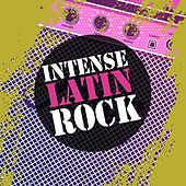 Intense Latin Rock de Various Artists