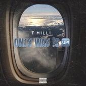 Only Way is Up de T Milli