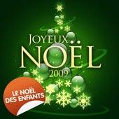 Joyeux Noël 2009 - Le Noël des enfants de Various Artists