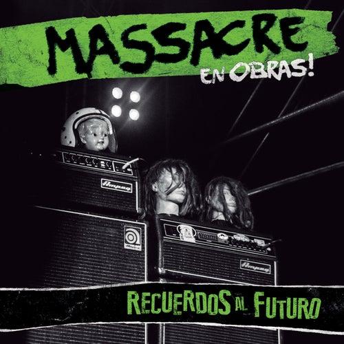 Recuerdos al Futuro (En Vivo) de Massacre
