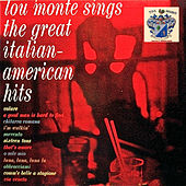 Lou Monte Sings the Great Italian American Hits by Lou Monte