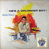 He's a Drummer Boy! by Sandy Nelson