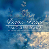 Piano Sleep Songs by Piano Peace