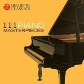 111 Piano Masterpieces by Various Artists